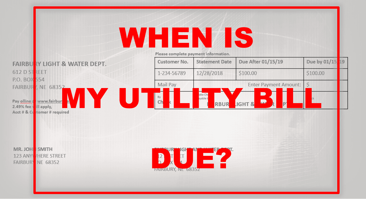 WHEN IS MY UTILITY BILL DUE IMAGE