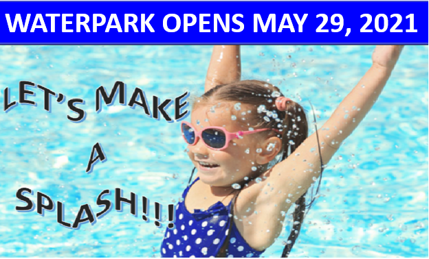 WATERPARK OPENS JUNE 29 2021